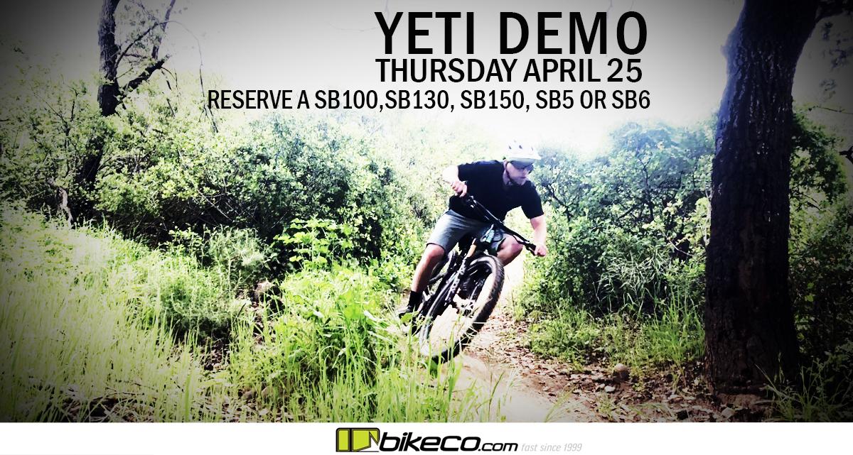 Yeti Cycles Demo Day April 25th - BikeCo com