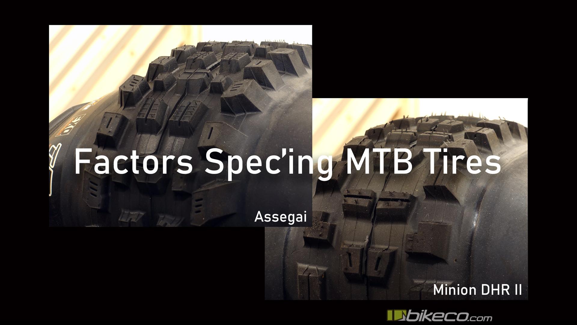 MTB Tire Comparison: Factors Spec'ing MTB Tires